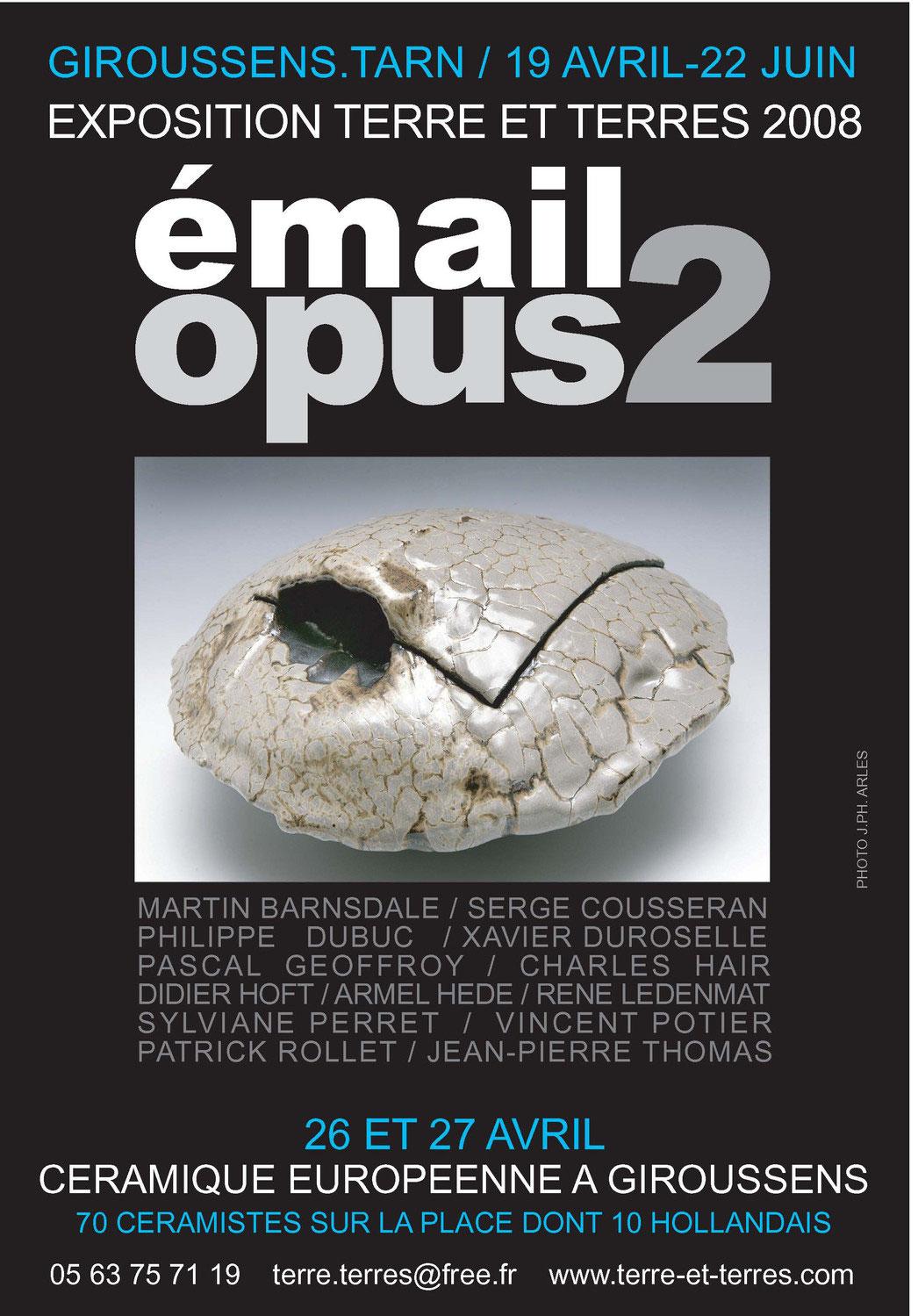 affiche 6 | Terre et Terres | Exposition | Exposition 2008 Email Opus 2 | Article | Terre et Terres | 23 juillet 2017