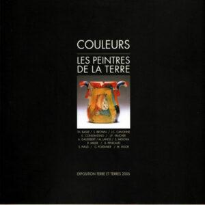 catalogue 4 | Terre et Terres | Exposition | Exposition 2005 Couleurs - Les Peintres de la Terre | Article | Terre et Terres | 23 juillet 2017