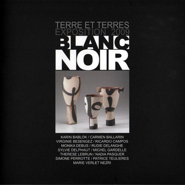 catalogue | Terre et Terres | Exposition | Exposition 2009 Blanc Noir | Article | Terre et Terres | 23 juillet 2017