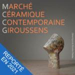 Marché Céramique Contemporaine Giroussens édition 2020 reporté en 2021