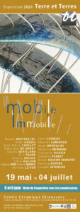 Exposition Mobile/Immobile mai>juillet 2021